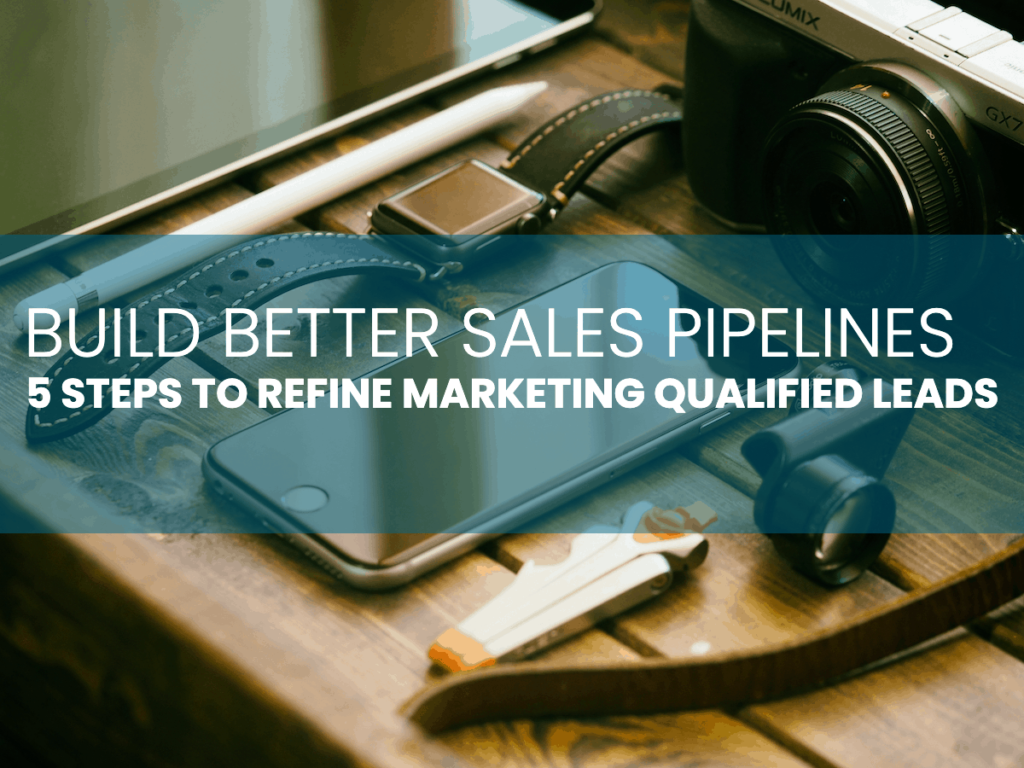 Refining Marketing Qualified Leads
